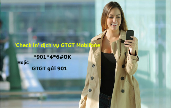 Hướng dẫn 'check in' các dịch vụ GTGT Mobifone đang sử dụng