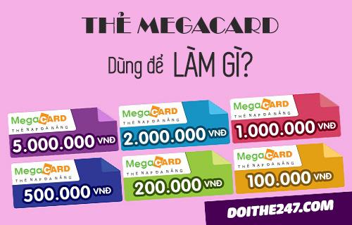 Thẻ megacard dùng để làm gì? Cách đổi thẻ Megacard thành tiền