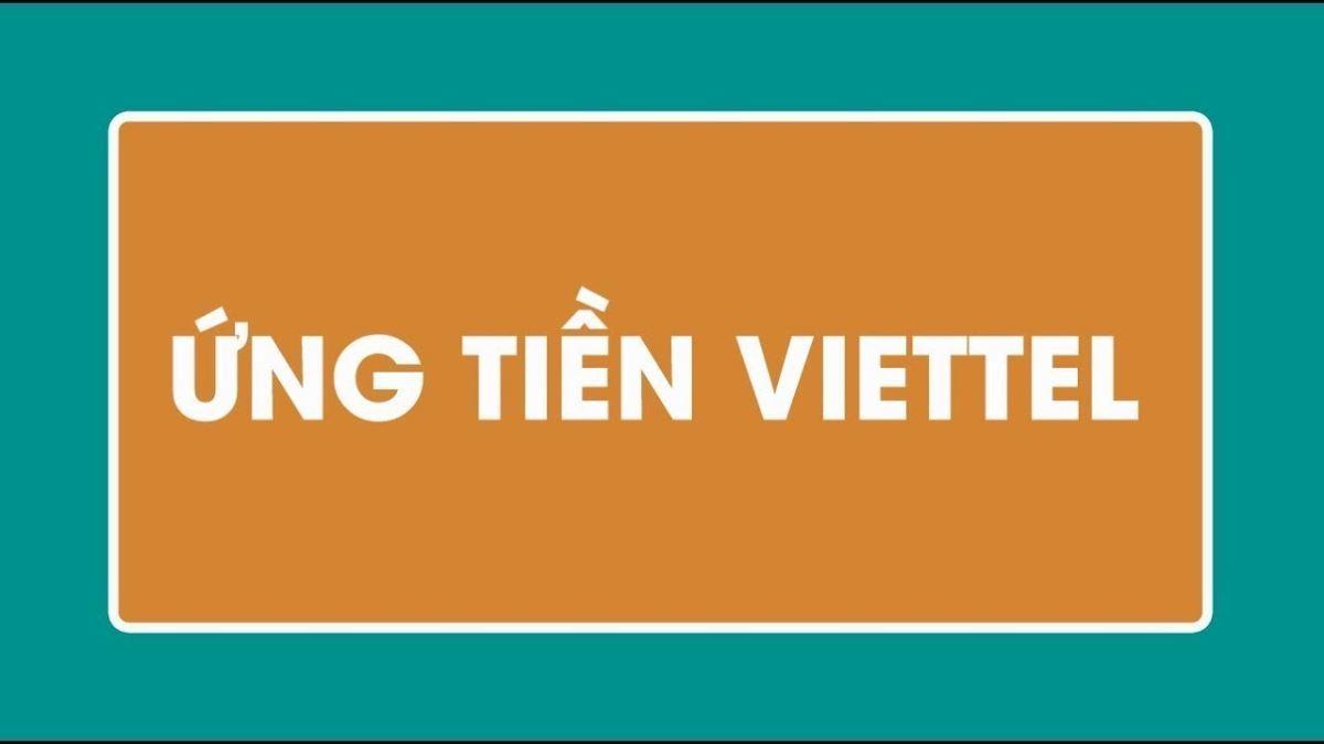 Dịch vụ ứng tiền 50k của viettel là gì?